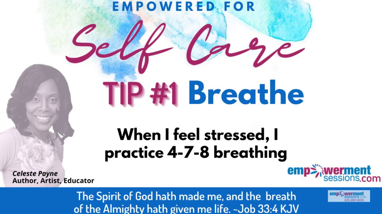 Self Care Tip: Breathe