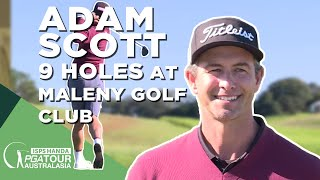 Adam Scott plays nine holes with a mate at Maleny ...