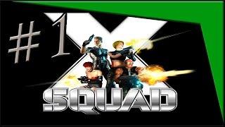 X Squad - PT1.