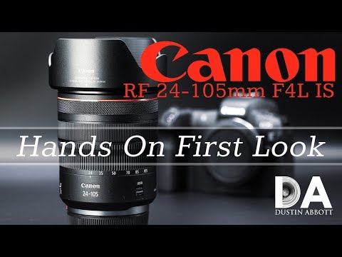 Canon RF 24-105 F4L IS: Hands On First Look   4K