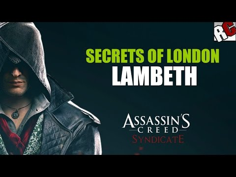 "Assassin's Creed: Syndicate - Secrets of London in ""LAMBETH"" - Godlike Achievement / Trophy Guide"