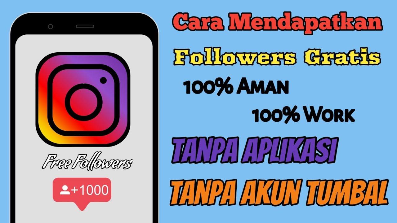 Cara Menambah Follower Instagram Gratis Tanpa Aplikasi Tanpa Akun Tumbal 2020 Youtube