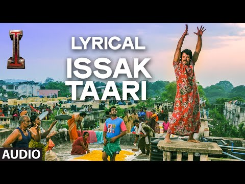 'Issak Taari' Full Audio Song with LYRICS | 'I' | A. R. Rahman | Shankar, Chiyaan Vikram