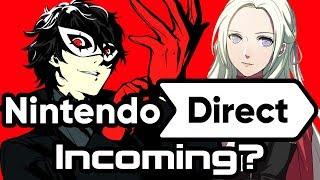Nintendo Direct Incoming?