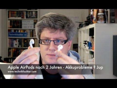 Apple AirPods nach 2 Jahren - Akkuprobleme ? Jup