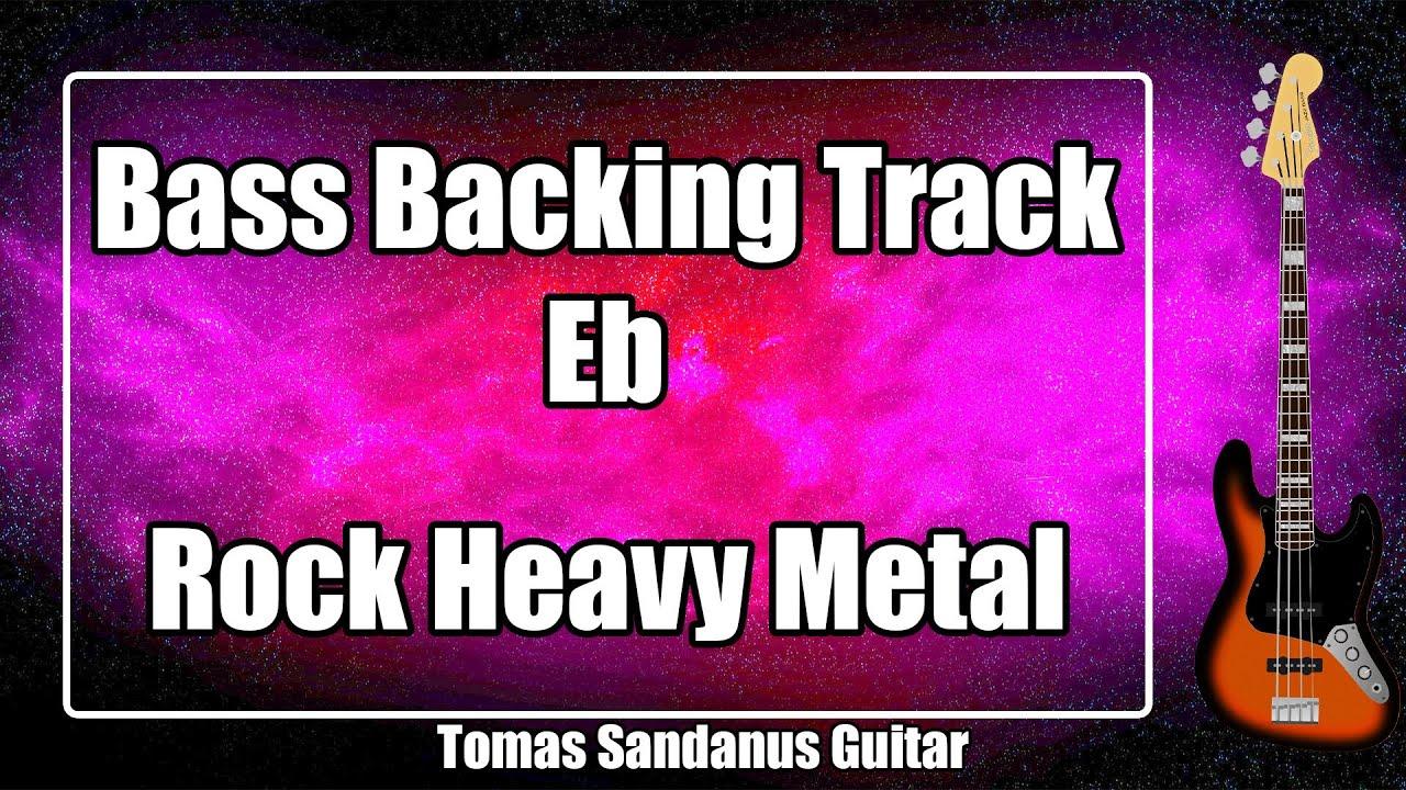 Bass Backing Track in Eb - E flat - Hard Rock Heavy Metal - NO BASS Jam Backtrack