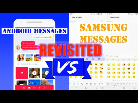Android Messages Vs Samsung Messages | Revisited