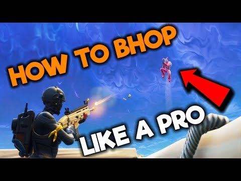 HOW TO BHOP IN FORTNITE!!!