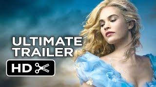 Cinderella Ultimate Princess Trailer (2015) - Lily James, Cate Blanchett Movie HD thumbnail