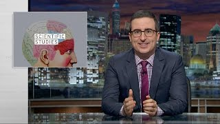 John Oliver Exposes How The Media Turns Scientific Studies Into