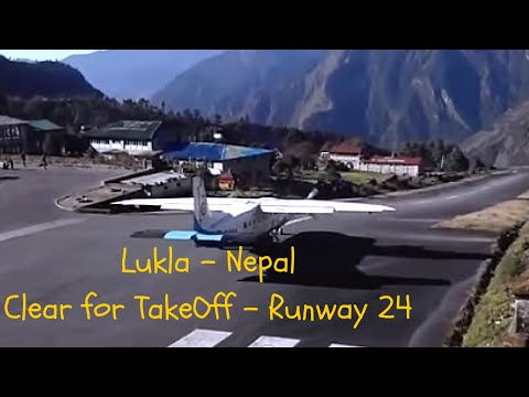 Takeoff from Lukla Airport, Nepal ~ High Mountains ahead of the TakeOff Run ~ The Lukla Challenge