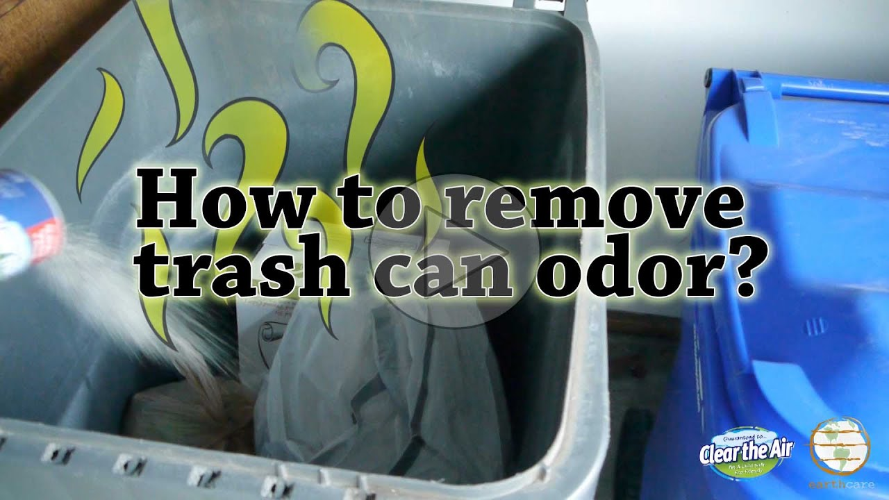 How To Remove Trash Can Odors Earthcare Odor