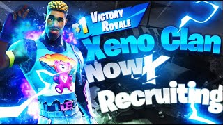 XeNo Clan Montage [Recruiting] Ps4,PC,Xbox | Professional Fortnite Clan