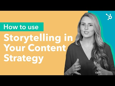 How to use Storytelling in Your Content Strategy