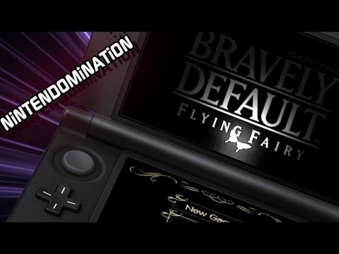 Bravely Default: Flying Fairy - First 70 Minutes in Full HD ブレイブリーデフォルト
