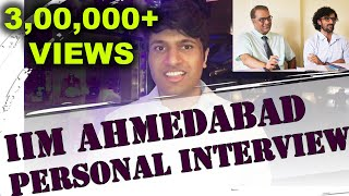 Top 10 MBA - IIM Ahmedabad Personal Interview - Rohan Jain - 99.96 %ile in CAT