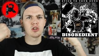 """Stick To Your Guns - """"Disobedient"""" (Album Review)"""