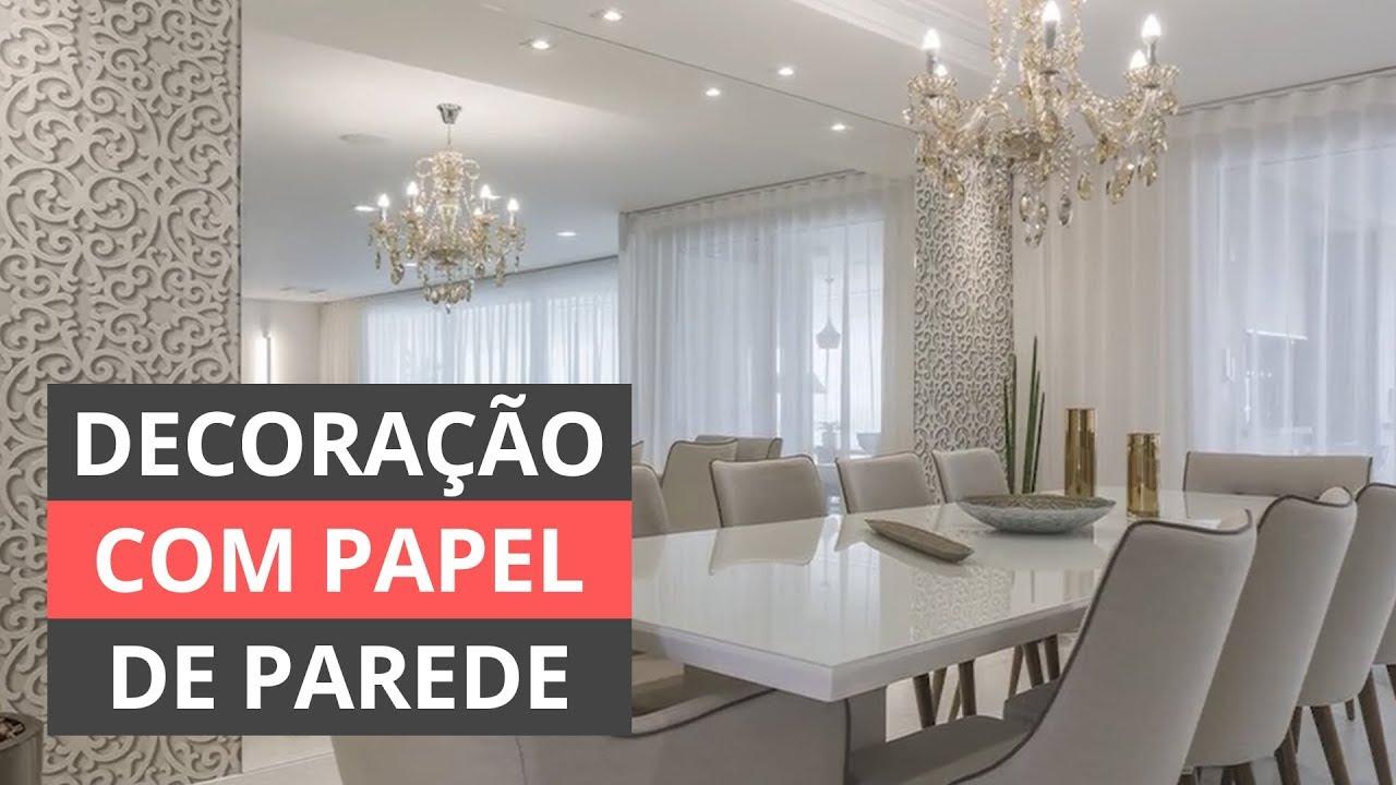 0fd3a6fed DECORAÇÃO COM PAPEL DE PAREDE - INSPIRE-SE! - YouTube