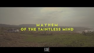 Mayhem of the taintless mind - Official Trailer