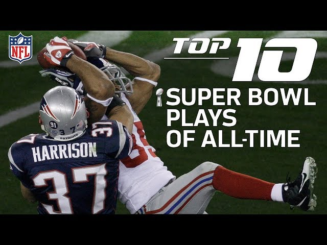 Top 10 Super Bowl Plays of All-Time | NFL Highlights