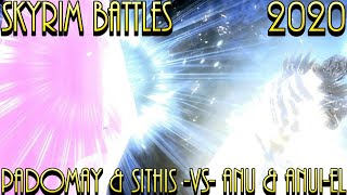 Skyrim Battles - Sithis \u0026 Padomay -Vs- Anu \u0026 Anui-El Legendary Settings