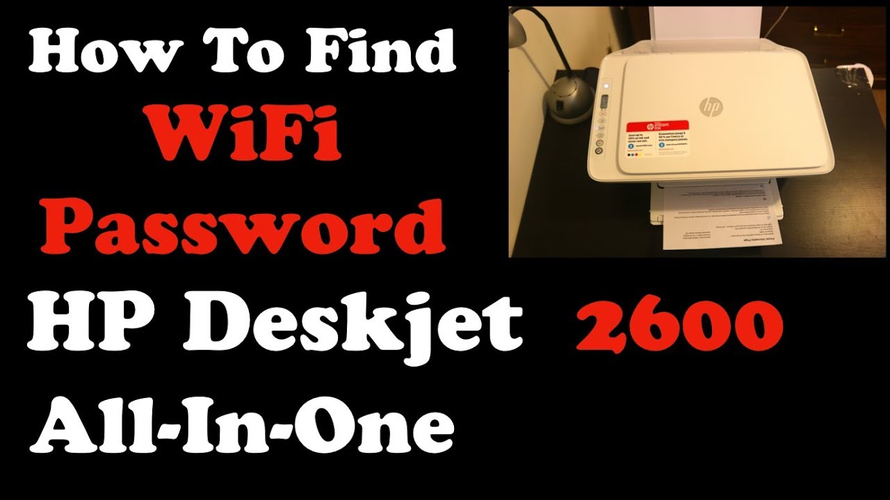 How To Find Password Of HP Deskjet 2600 All-In-One Printer Series !!!