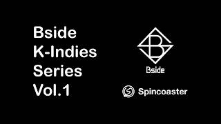 【Bside K-Indies Series Vol.1】 'ADOY / SESONEON / WETTER' MV Trailer