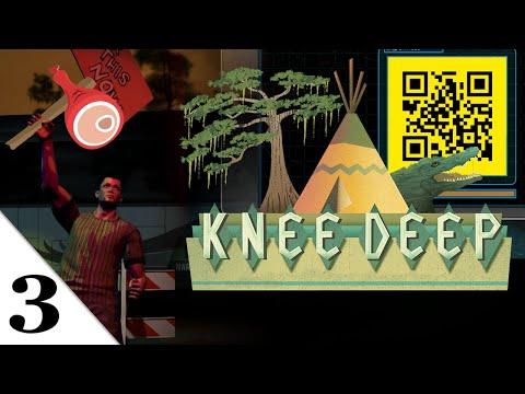 Knee Deep | let's play playthrough | PART 3 QR Hacker