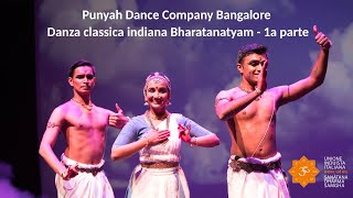Induismo e Arte - Punyah Dance Company Bangalore - Danza classica indiana Bharatanatyam - 1a parte