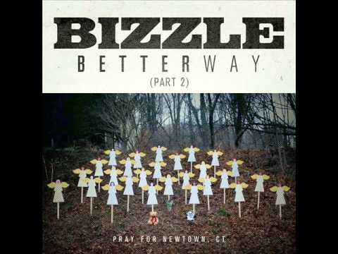 Bizzle - Better Way Pt. 2