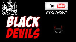 The Israelites: Black Devils