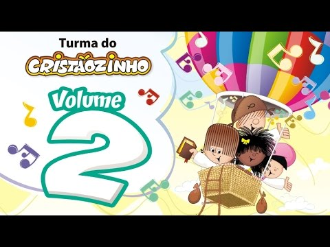 Turma Do Cristaozinho Dvd Volume 2 10 Musicas Oficial Youtube