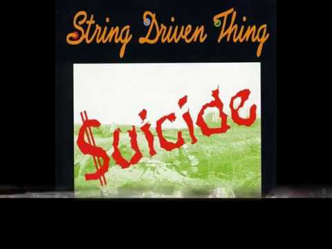 String Driven Thing - Suicide (lyrics) prog folk,  recorded in 1992