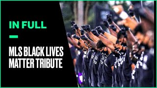 MLS Players Organize Pregame Black Lives Matter Demonstration