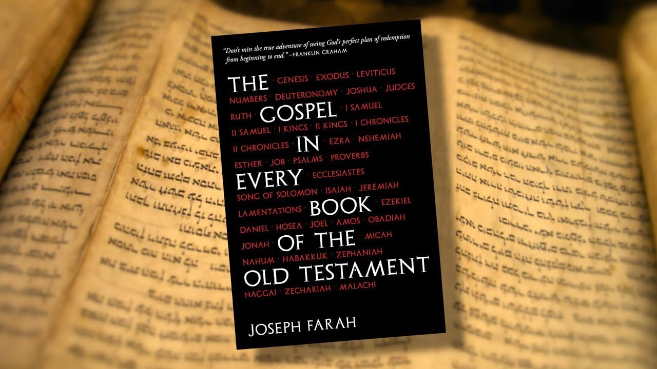 Gospel in Every Book of the Old Testament