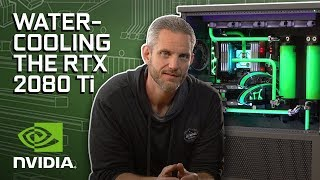 GeForce Garage - Watercooling RTX 2080 Ti for JayzTwoCents' Skunkworks.