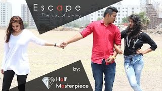 ESCAPE THE WAY OF LIVING BY HALF MASTERPIECE | INSPIRATIONAL SHORT FILM| MOTIVATIONAL SHORT FILM |