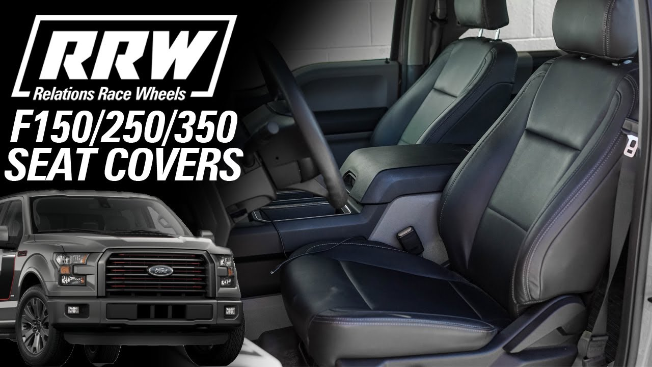 2015 2019 Ford F150 F250 F350 Leather Seat Covers Rrw Youtube