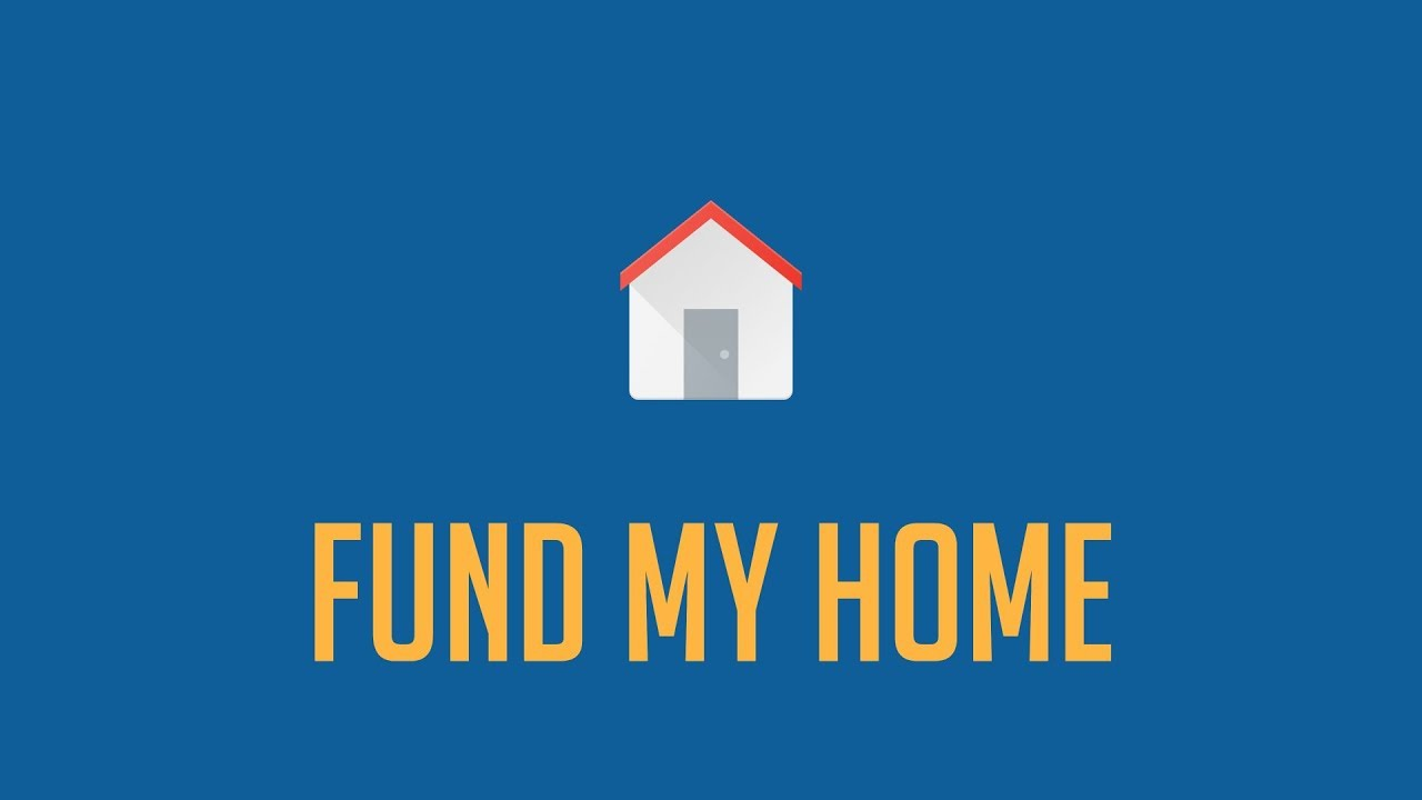 Image result for fund my home