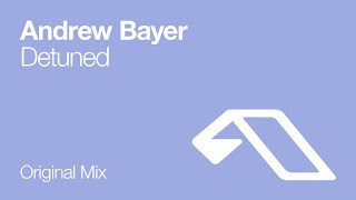 Andrew Bayer - Detuned