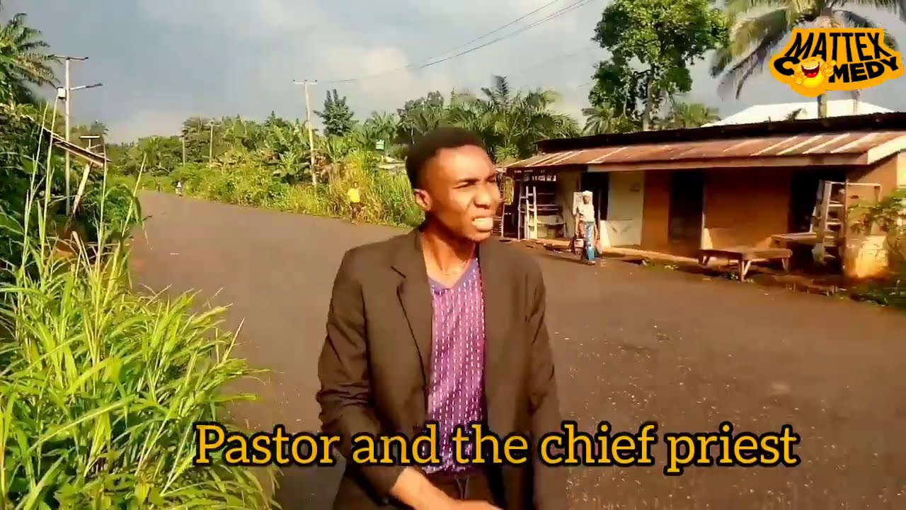 Download PASTOR AND CHIEF PRIEST (MATTEX COMEDY)