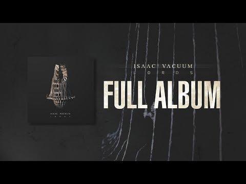 ISAAC VACUUM - LORDS (full album)