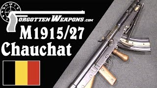 Belgian Model 1915/27 Improved Chauchat