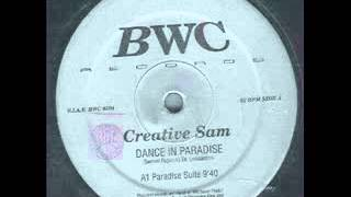 Creative Sam - Dance In Paradise  (Paradise Suite)  1993
