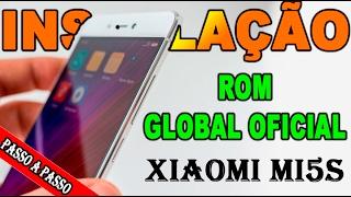 Como instalar a MIUI Global oficial no XIAOMI Mi5S - SEM DESBLOQUEAR BOOTLOADER