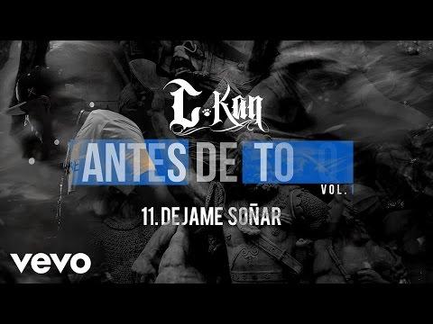 C-Kan - Dejame Soñar (Audio)