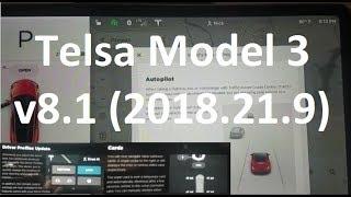Tesla Model 3 - v8.1 (2018.21.9) Firmware Update - Day 85