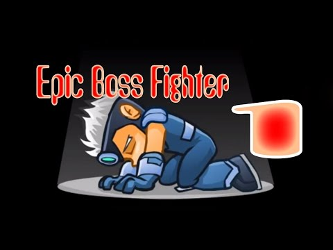 Будни супер героя Epic Boss Fighter