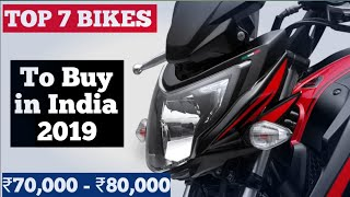 Top 7 Bikes under ₹70,000 - ₹80,000 To buy in India 2018 - 19, Price, Engine, Mileage, Top Speed