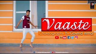 Vaaste | Lyrical Dance Video | Choreography By Govind Mittal |